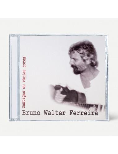Cantigas de várias cores de Bruno Walter Ferreira
