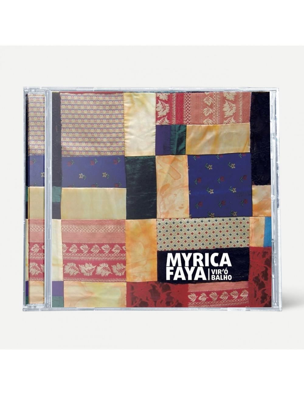 """Myrica Faya """"Vir'ó Balho"""" (CD)"""