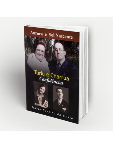 """""""Turlu e Charrua - Confidências"""""""