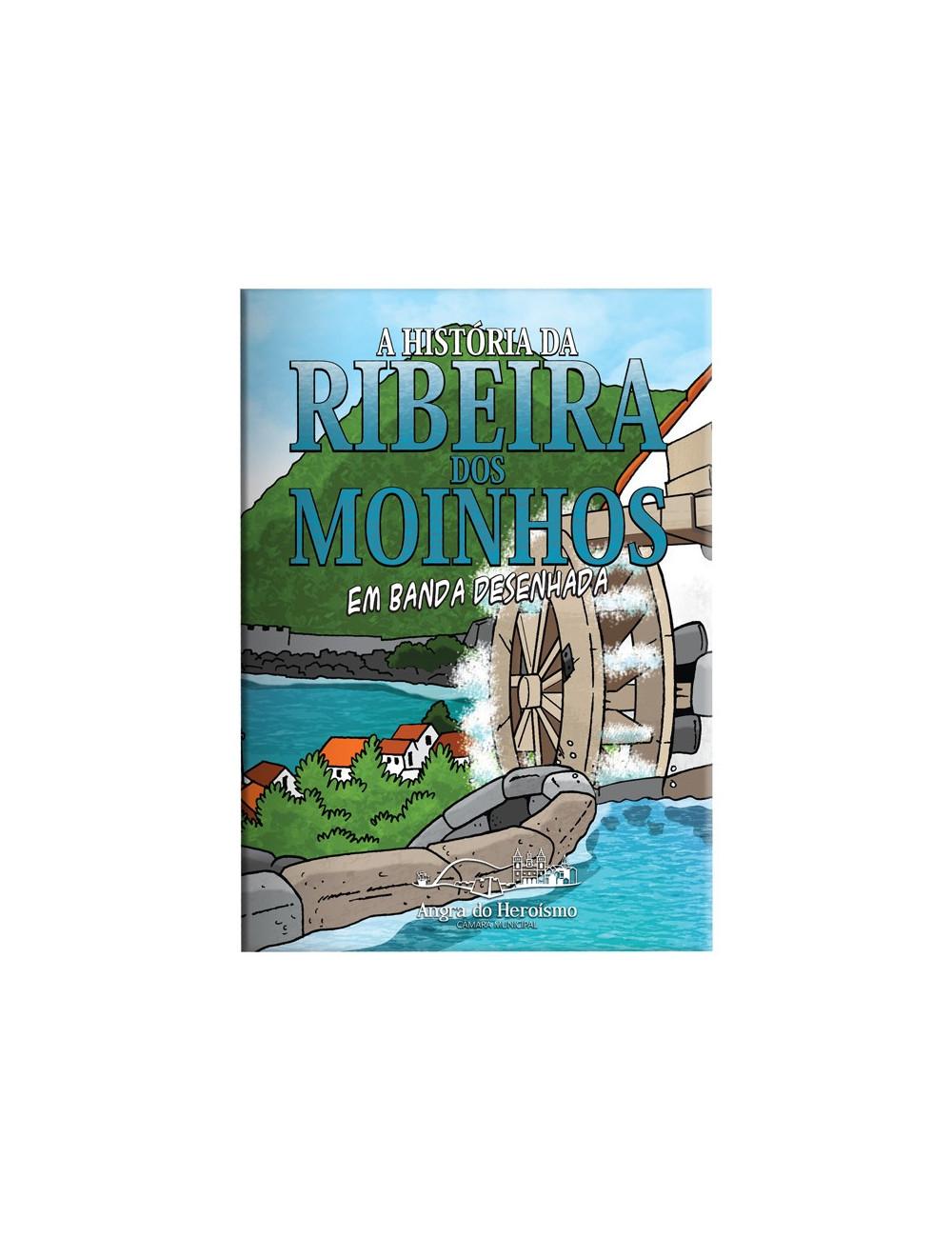 """""""Ribeira dos Moinhos"""" - (Comic Book)"""