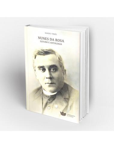 """""""Nunes da Rosa - estudo e antologia"""""""