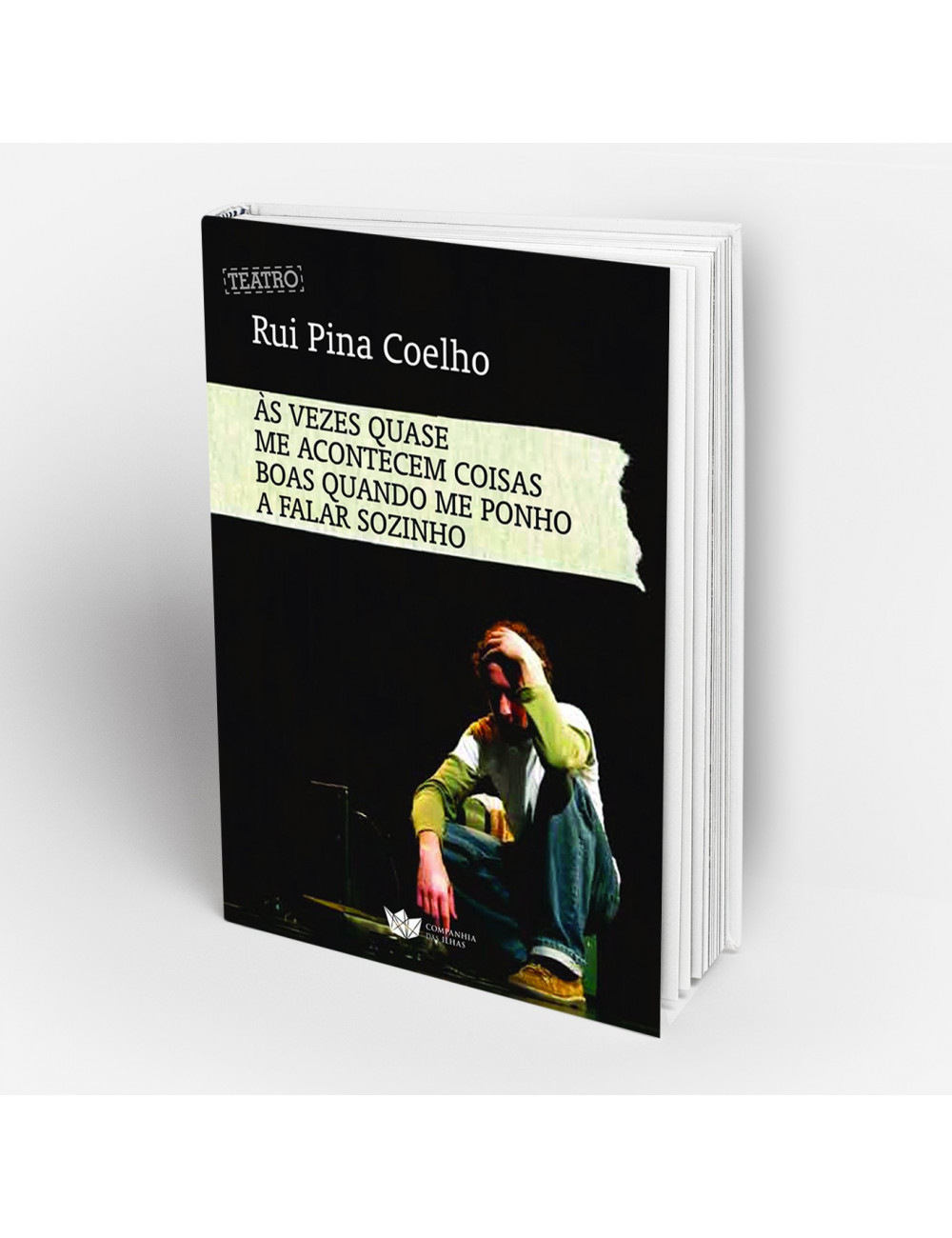 """""""Às vezes Quase me Acontecem Coisas Estranhas Quando me Ponho a Falar Sozinho"""" de Rui PIna Coelho"""
