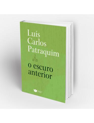 """""""O Escuro Anterior"""" de Luís Carlos Patraquim"""
