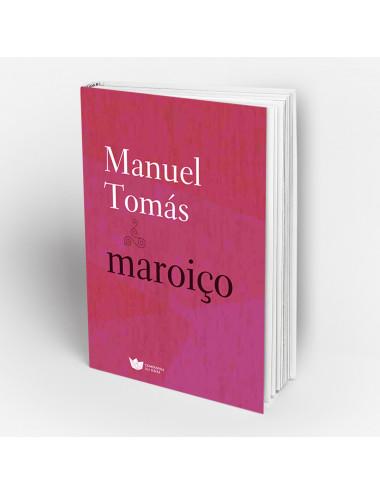 """""""Maroiço"""" de Manuel Tomás"""