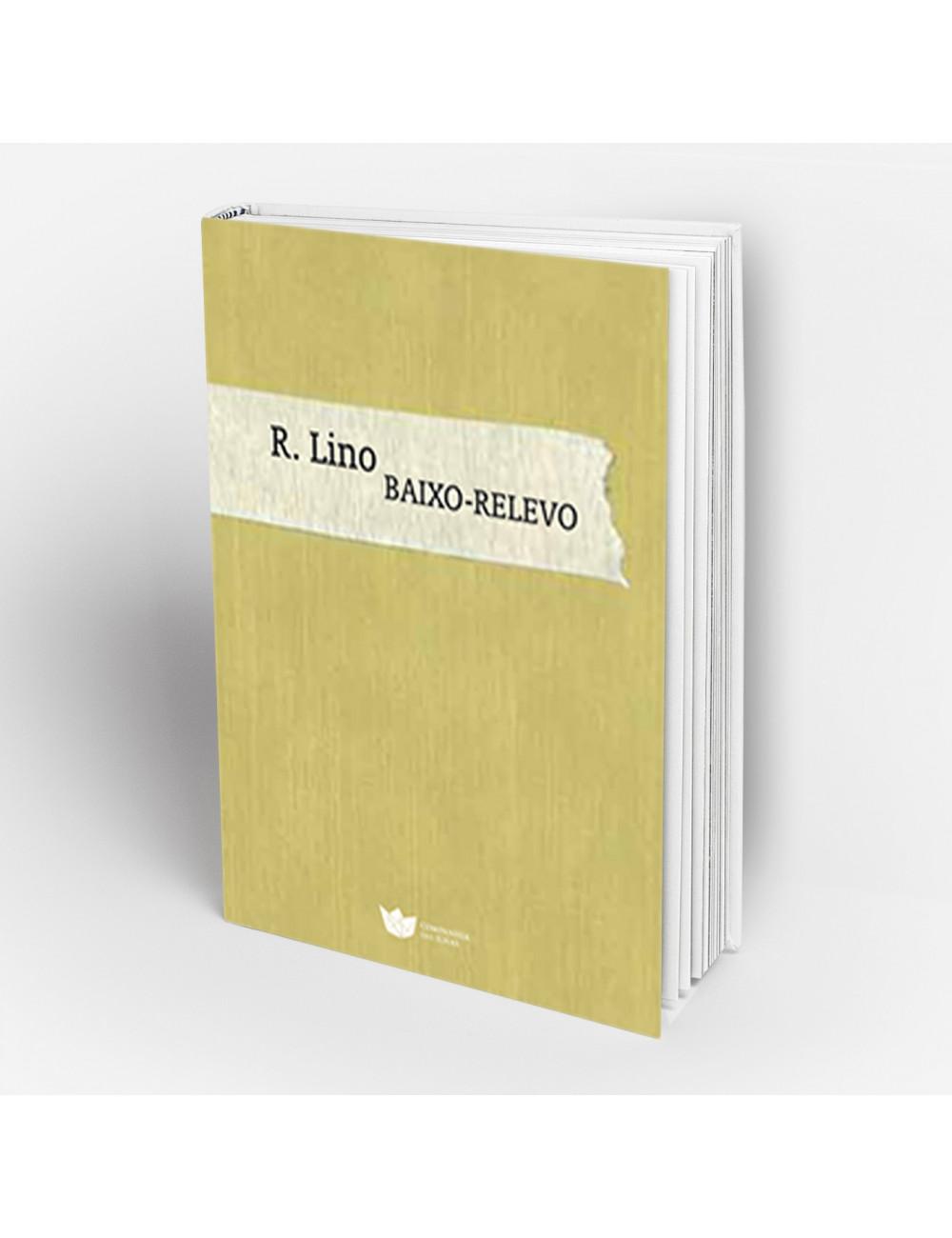 """""""Baixo Relevo"""" de R. Lino"""
