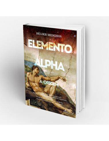 """""""Elemento Alpha - a origem"""""""