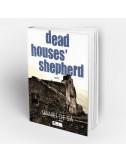 """""""O pastor das casas mortas"""""""