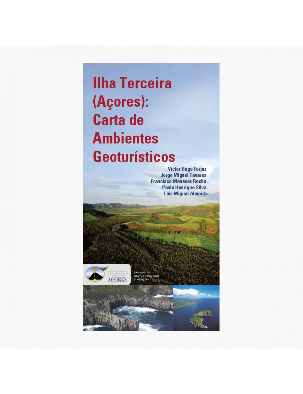 Ilha Terceira: Carta de Ambientes Geoturísticos
