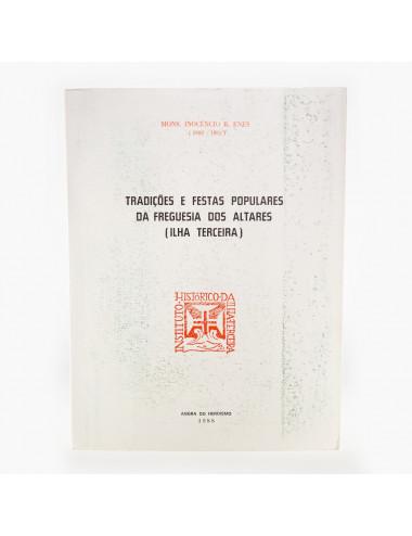 """""""Tradições e Festas Populares da Freguesia dos Altares"""""""