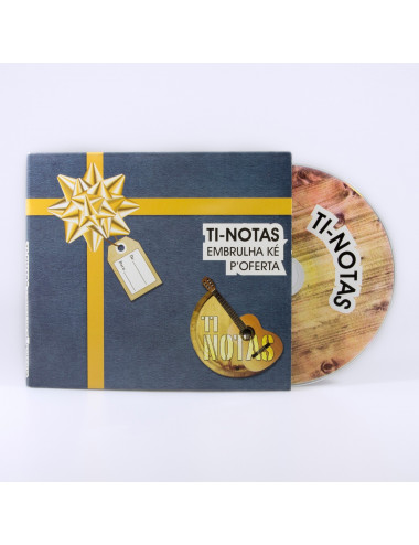 "Ti-Notas - ""Embrulha Ké P'Oferta"" (CD)"
